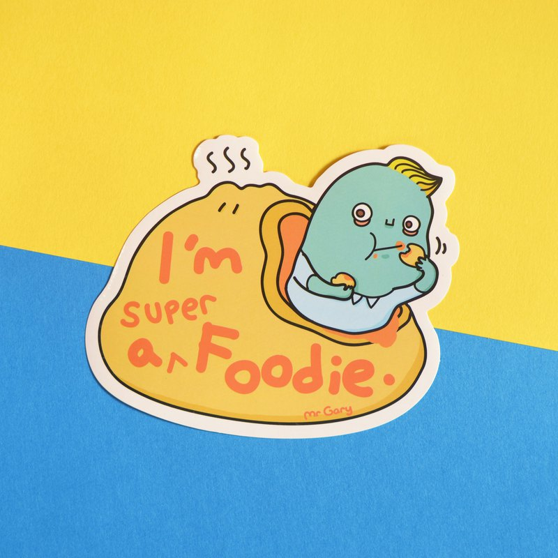 I'm a super Foodie. | Waterproof Sticker | Mr Gary