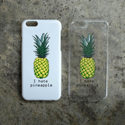 Phone Case - I hate pineapple