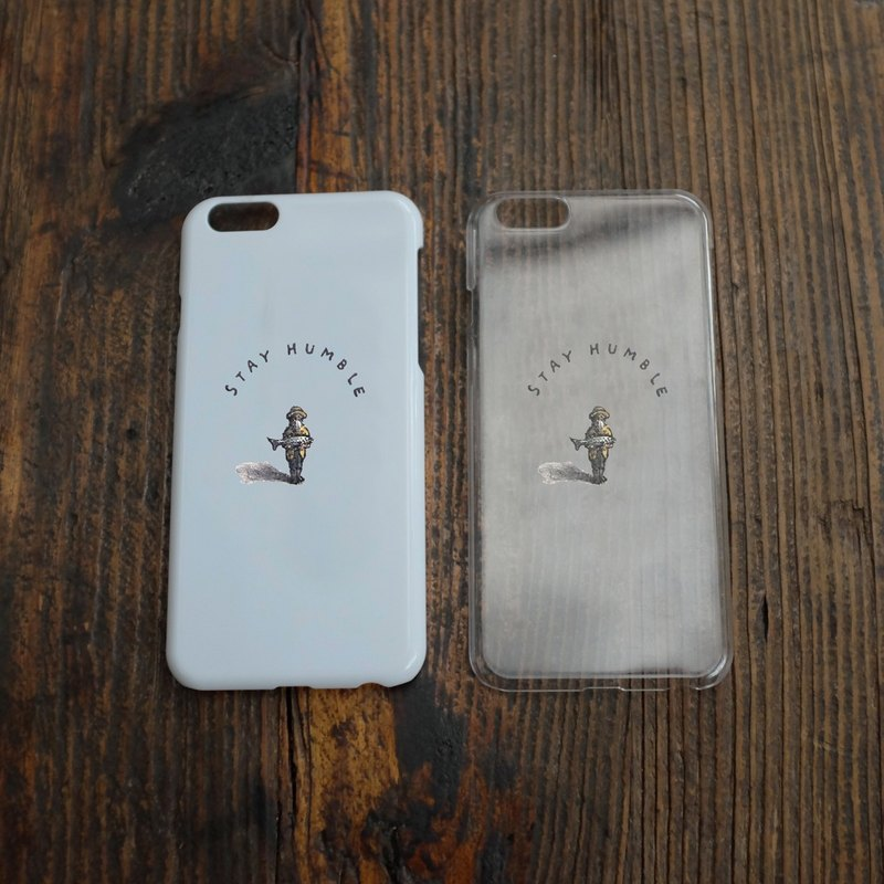 Phone Case 手機殼 - Stay Humble