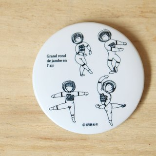 Space ballet magnetic badge