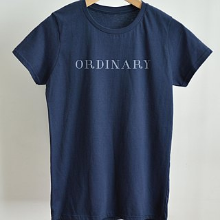 Ordinary-Ladies T-Shirt-Navy,Lettering,Typography,Text,Street Fashion,Graphic