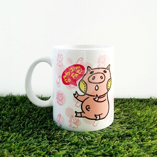 1212 play design QQ cute mug - why i am so fat