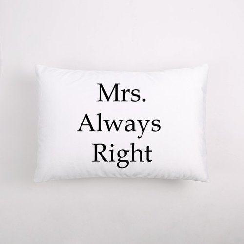 Mrs.Always Right 60x40cm comfortable sleep pillow - Valentine's Day / wedding gift - like the color can be customized