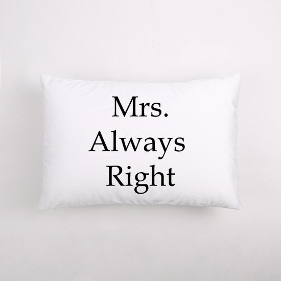Mrs.Always Right / Sleeping Pillow / Valentine's Day / Wedding Gift / Color Custom