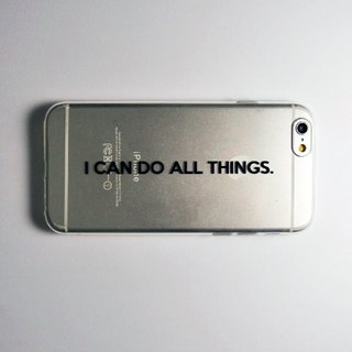 SO GEEK phone shell design brand THE MOTTO GEEK - I CAN DO ALL THINGS subsection (transparent)