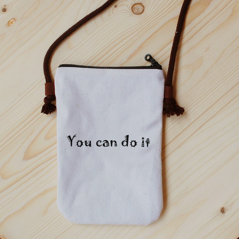 Positive energy mobile phone bag_you can do it