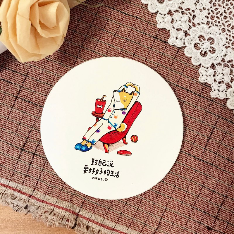 Good life Shiba Inu x Ceramic Water Cup Coaster