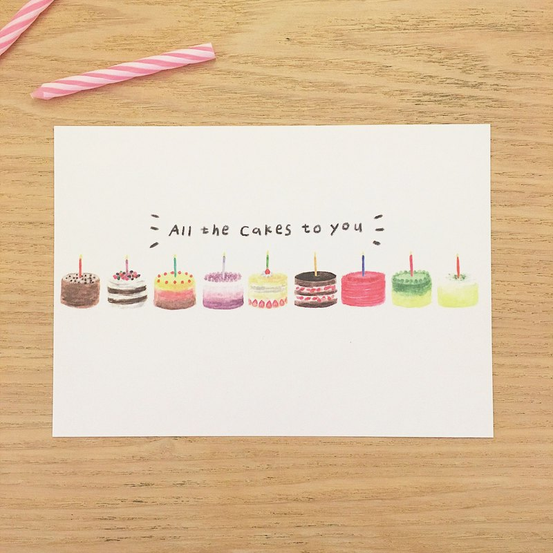 All the Cakes to You / Birthday Postcard