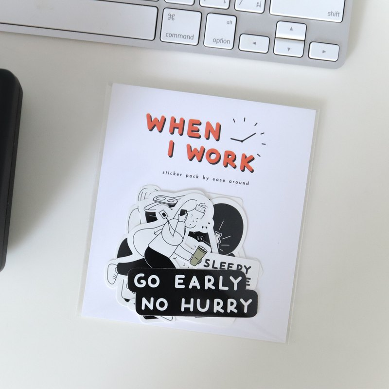 Sticker Pack - When I Work