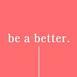 be_a_better_