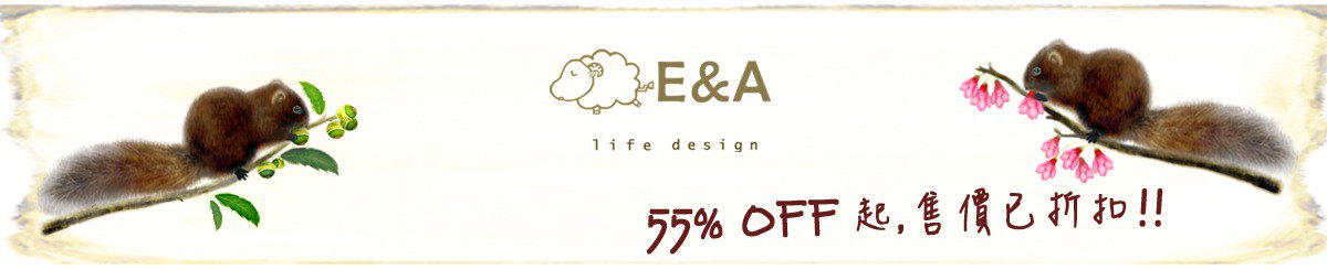 From Taiwan - E&A Life Design