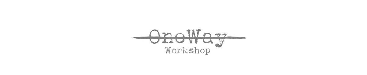 From Hong Kong - onewayworkshop