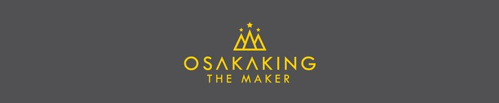 From Taiwan - Osakaking the Maker