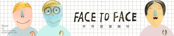 From China - FACE TO FACE